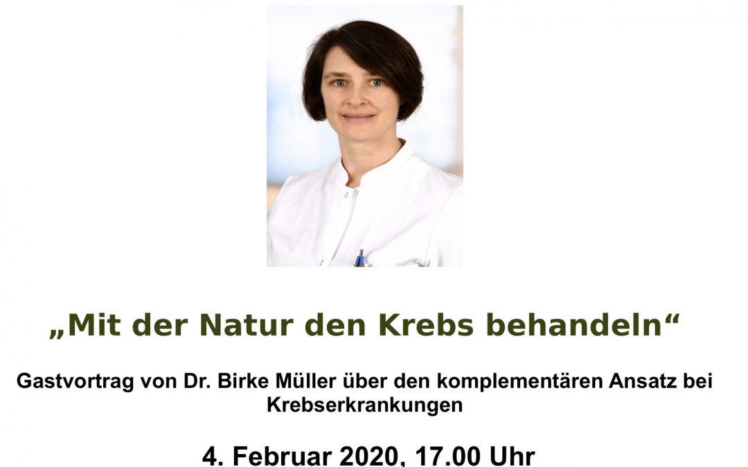 """Gastvortrag von Dr. Birke Müller – """"Mit der Natur den Krebs behandeln"""" –"""