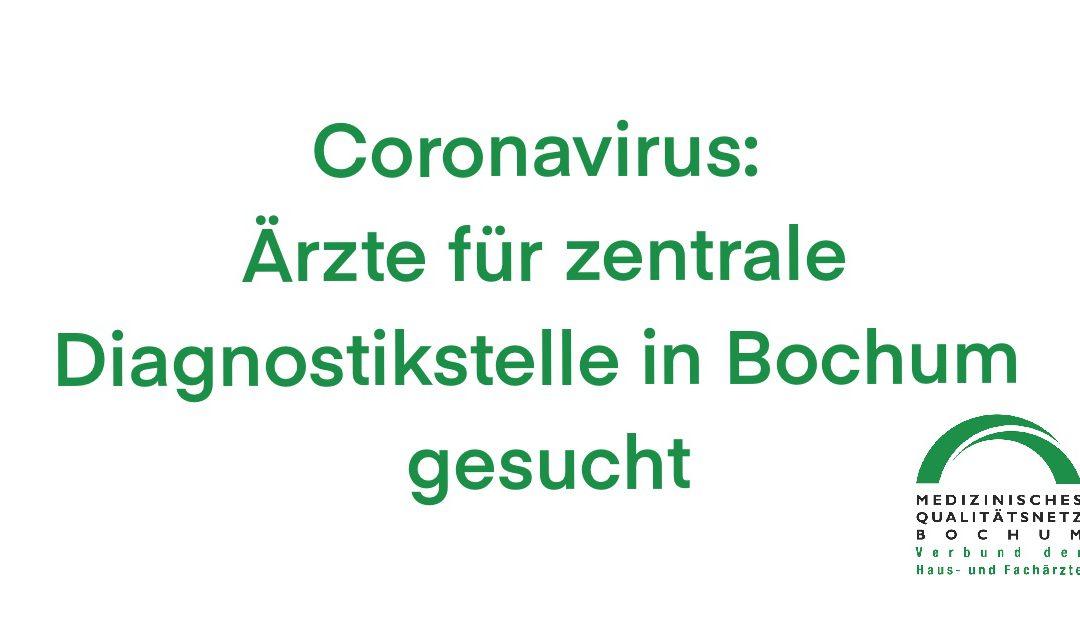 Coronavirus: Ärzte für zentrale Diagnostikstelle in Bochum gesucht